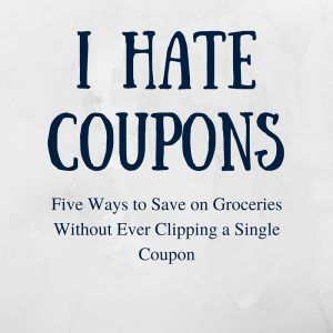 I HATE COUPONS