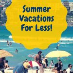 Saving on Your Summer Vacation