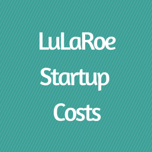 lularoestartup-costs