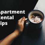 Apartment Rental Tips