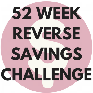 52 week Reverse savings challenge