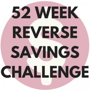 52 week Reverse savings challenge