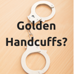 What are Golden Handcuffs and How to Avoid Them