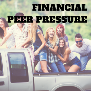 financial peer pressure