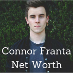 connor franta net worth