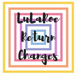 LuLaRoe Return Changes