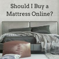 Should I Buy a Mattress Online?