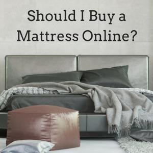 should i buy a mattress online
