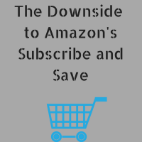 The Downside of Amazon's Subscribe and Save