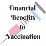 financial benefits to vaccination