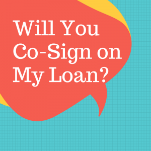 Should you co-sign on a loan?
