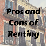 Homes – Pros and Cons of Renting Versus Buying