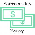 How should a student save summer job money?