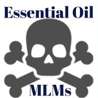 Essential Oil MLMs – Why they're even more dangerous