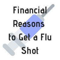 Financial Reasons to Get Your Flu Shot