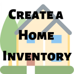 Protect Your Stuff – Create a Home Inventory