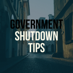 Impacted by the Government Shutdown? Try These Tips.