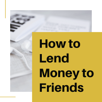 How to Lend Money to Friends and Family