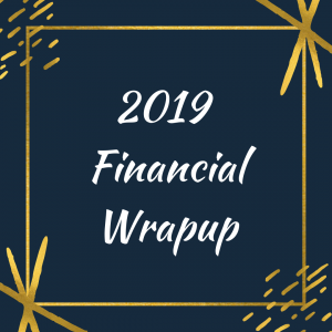 2019 financial wrapup