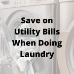save on utility bills when doing laundry