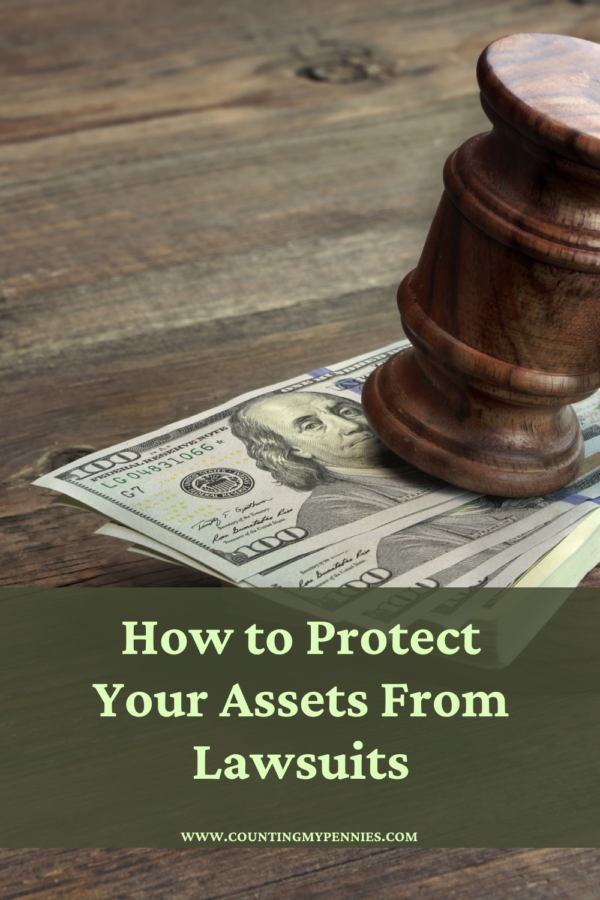 How to Protect Your Assets From Lawsuits
