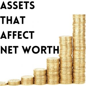 assets that affect net worth